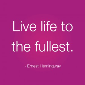 BLQ Ernest Hemingway live life to the fullest quote Live Boldly for blog 300x300